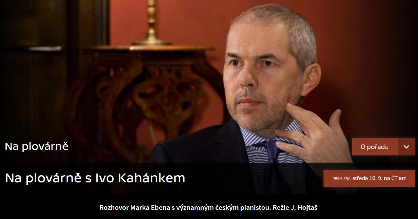 Na plovárně s Ivo Kahánkem